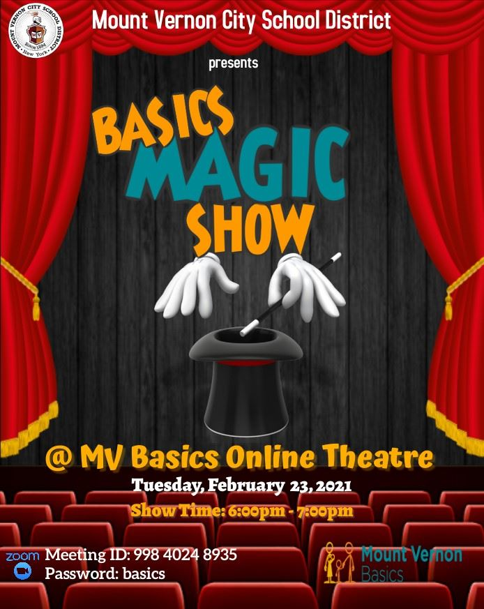 MV Basics Magic Show scheduled for February 23rd