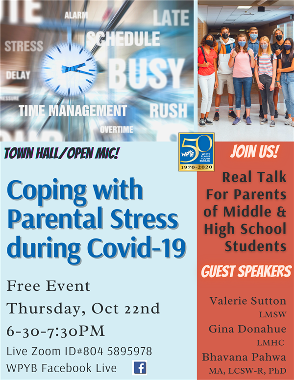 Coping with Parental Stress During COVID 19: Free Event, Thursday Oct 22nd 6:30-7:30, Live Zoom ID# 8045895978
